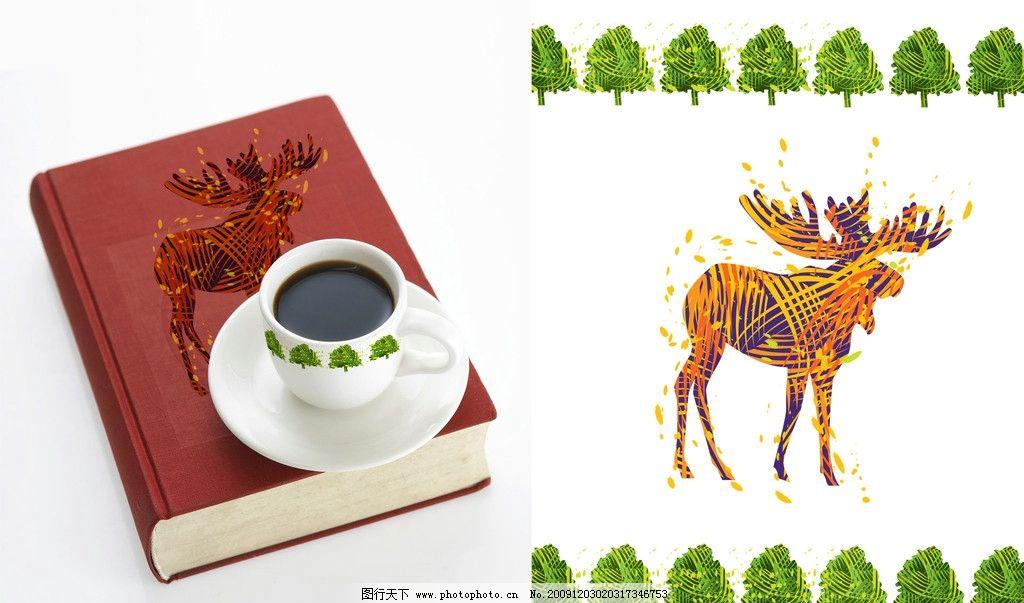 花纹 设计 漂亮 创意 时尚 手绘 动感 活力 红花 茶杯 鹿 绿树 花纹